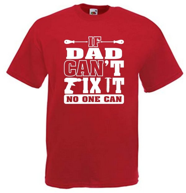 If Dad Can't Fix It No One Can Red T-shirt